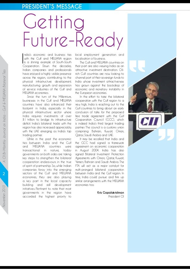 PRESIDENT'S MESSAGE  Getting Future-Ready  A CII Bi-Monthly Journal on India – Gulf & MEWANA Bilateral Ties  I  November 2...