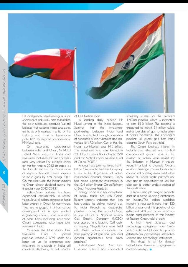 A CII Bi-Monthly Journal on India – Gulf & MEWANA Bilateral Ties November 2013  8  CII delegation, representing a wide spe...