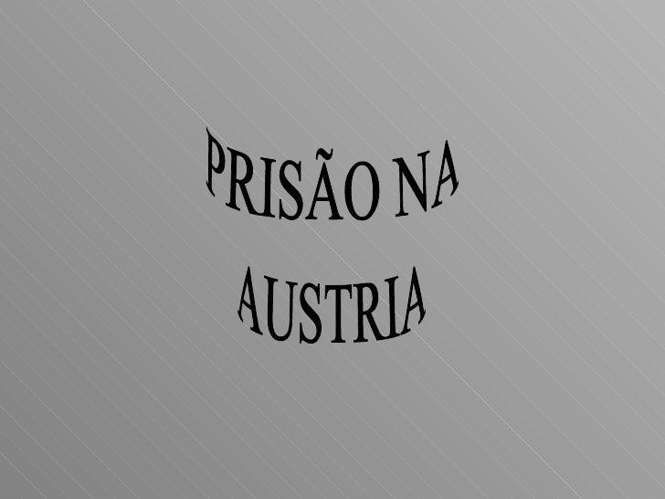 PRISÃO NA AUSTRIA