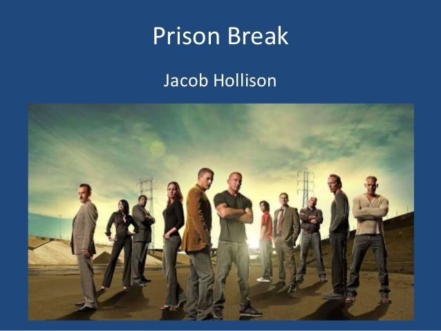 Prison Break Jacob Hollison
