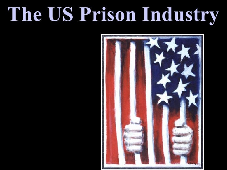 The US Prison Industry