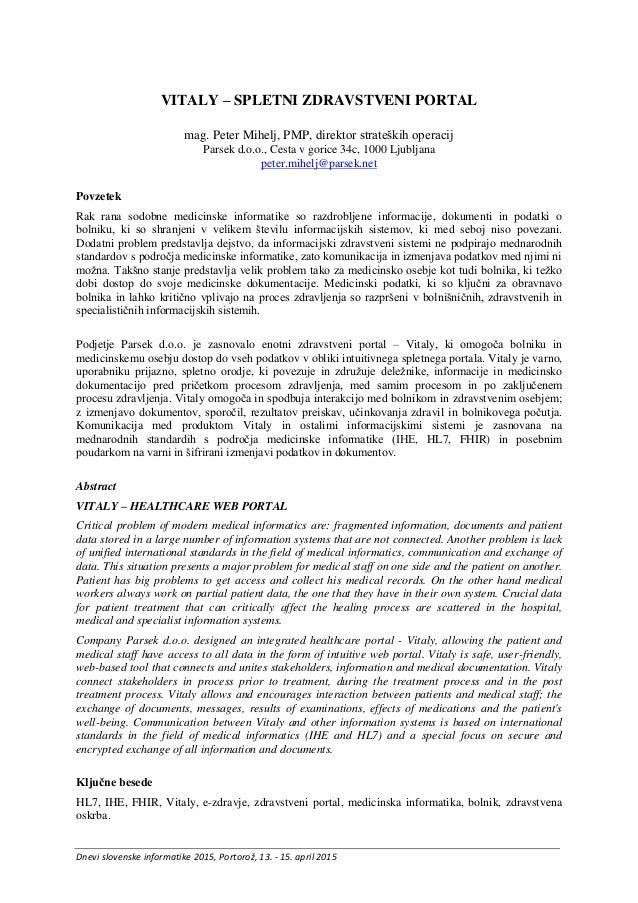 Dnevi slovenske informatike 2015, Portorož, 13. - 15. april 2015 VITALY – SPLETNI ZDRAVSTVENI PORTAL mag. Peter Mihelj, PM...