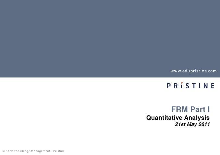 www.edupristine.com                                                 FRM Part I                                         Qua...