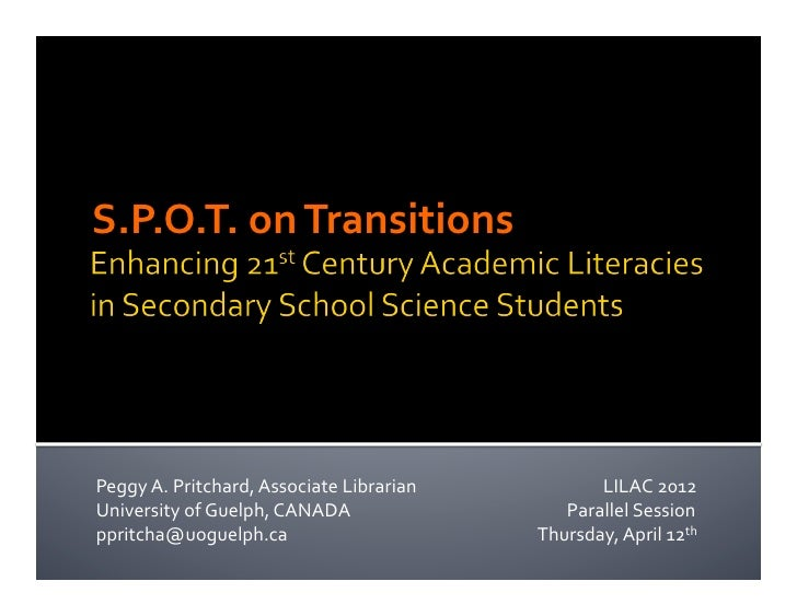 S.P.O.T. on Transitions Peggy A. Pritchard, Associate Librarian                             LILA...