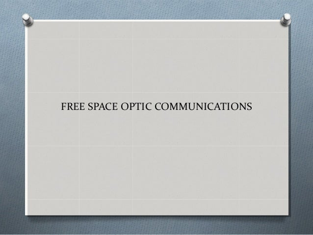 FREE SPACE OPTIC COMMUNICATIONS