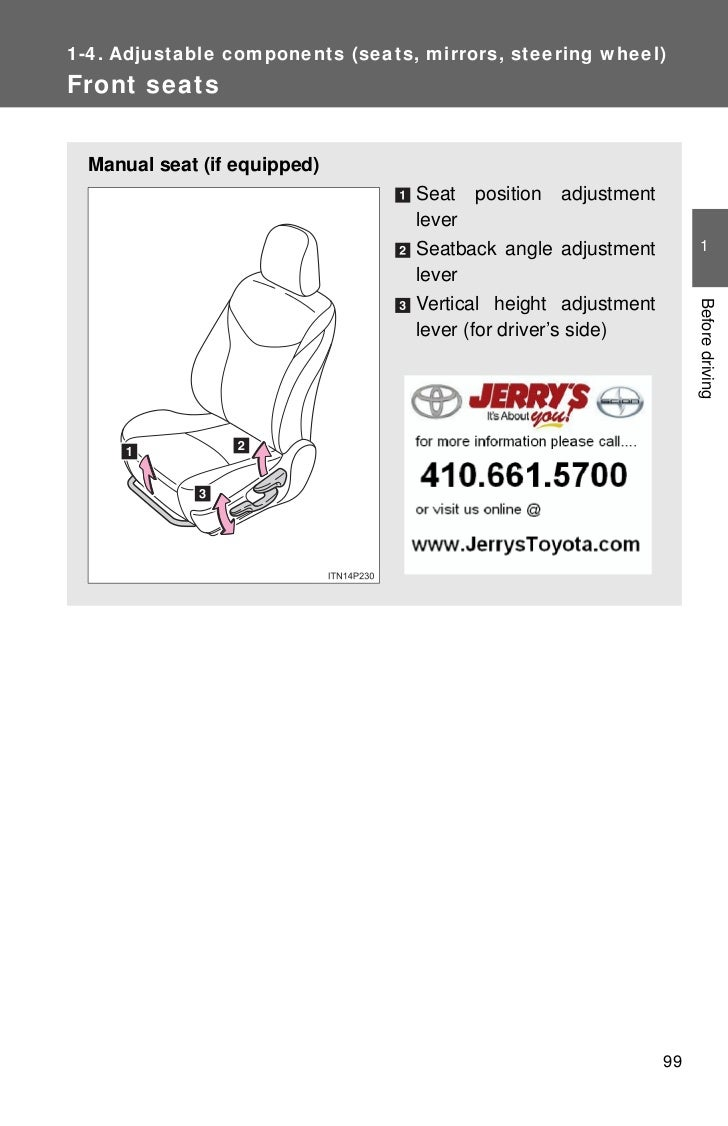 1-4. Adjustable components (seats, mirrors, steering wheel)Front seats  Manual seat (if equipped)                         ...