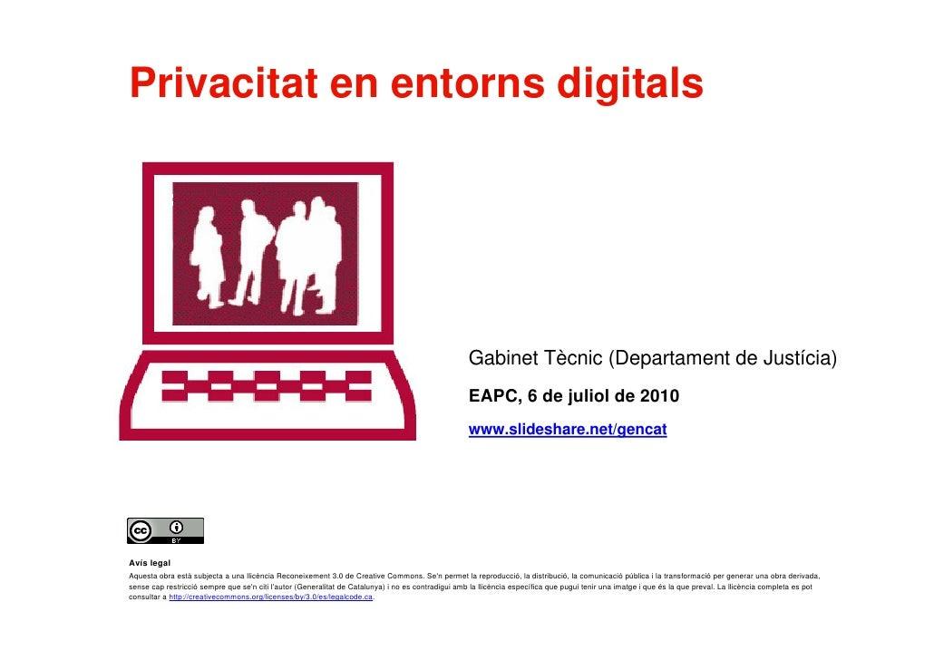 Privacitat en entorns digitals                                                                                            ...