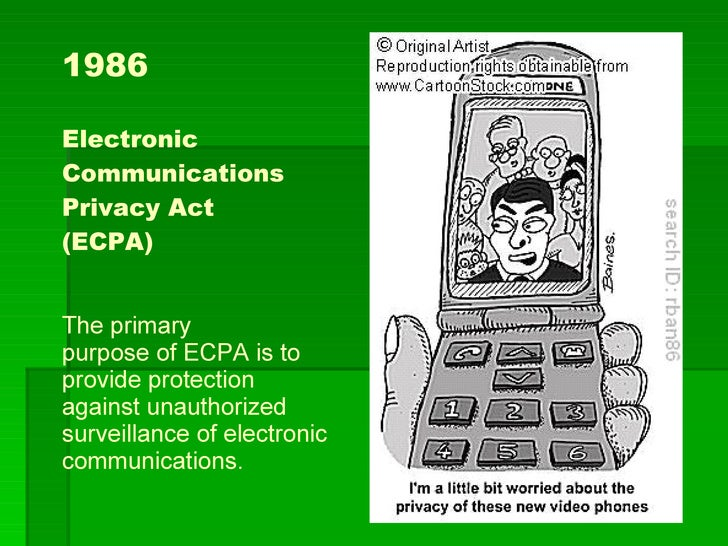 an overview of the electronic communications privacy act of 1986 News releases overview  asserts claims pursuant to the electronic communications privacy act of 1986,  the stored communications act,.
