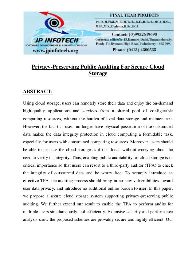 Privacy-Preserving Public Auditing For Secure Cloud Storage ABSTRACT: Using cloud storage, users can remotely store their ...