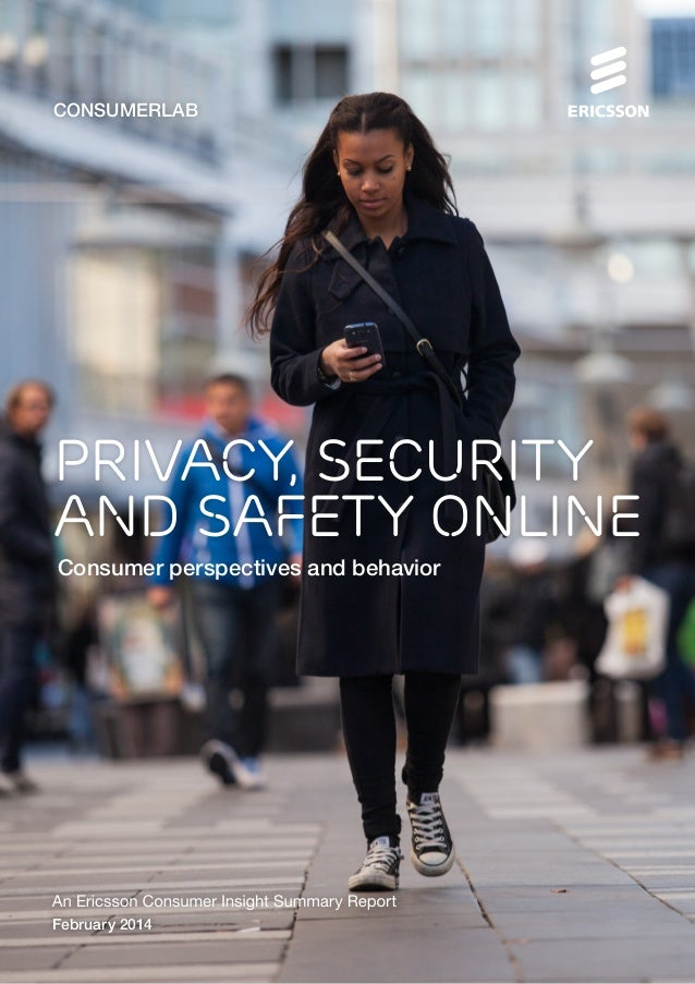 CONSUMERLAB  Privacy, security and safety online Consumer perspectives and behavior  February 2014