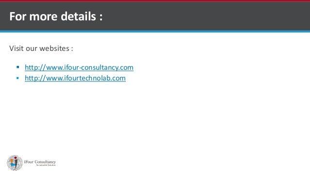 Visit our websites :  http://www.ifour-consultancy.com  http://www.ifourtechnolab.com For more details : Software Outsou...