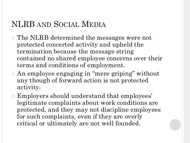 nlrb social media Some corporate officials say the nlrb is intervening in the social media scene  in an effort to remain relevant as private-sector unions.