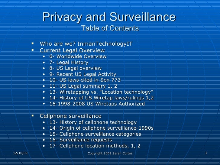 privacy vs surveillance Full scale home protection systems use video surveillance to watch over the home 24 hours a day while this is considered a great advancement in technology, the privacy of the people is a concern government surveillance is needed due to the terrorist threats, however, privacy is no longer.