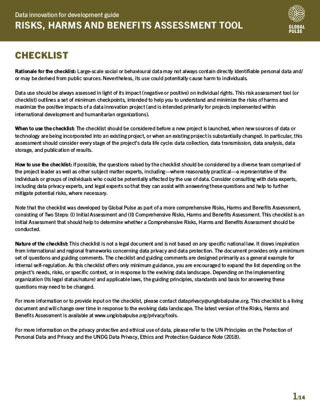 Data innovation for development guide RISKS, HARMS AND BENEFITS ASSESSMENT TOOL 1/14 CHECKLIST Rationale for the checklist...