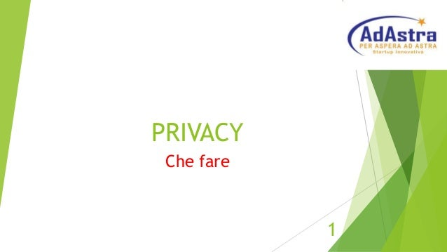 PRIVACY Che fare 1