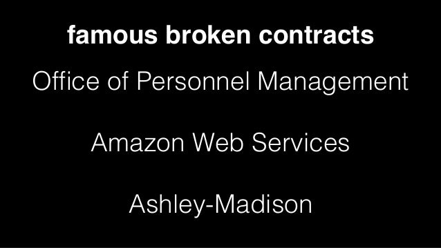 famous broken contracts Office of Personnel Management Amazon Web Services Ashley-Madison