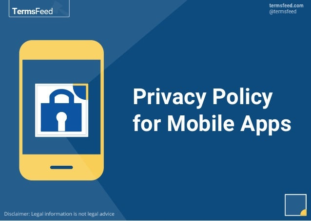 Privacy Policy for Mobile Apps