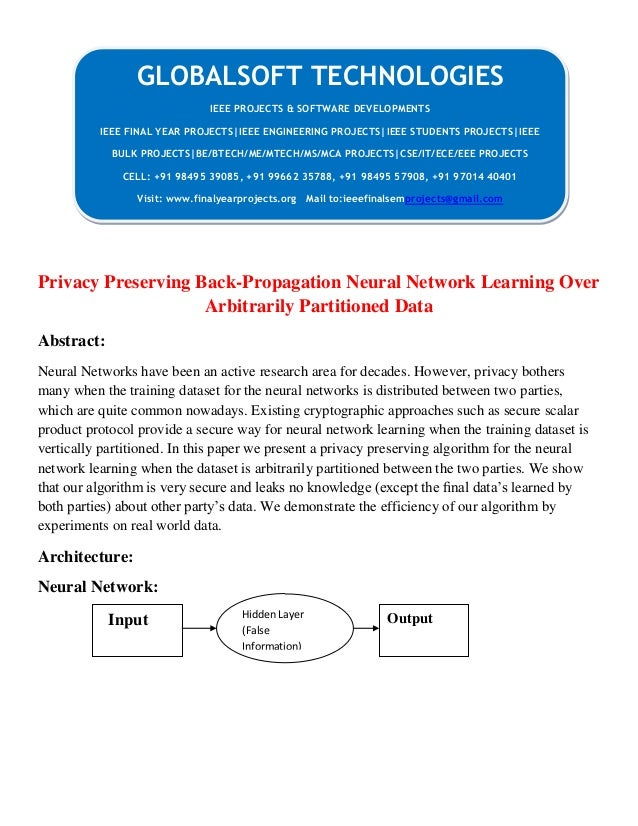 Privacy Preserving Back-Propagation Neural Network Learning Over Arbitrarily Partitioned Data Abstract: Neural Networks ha...