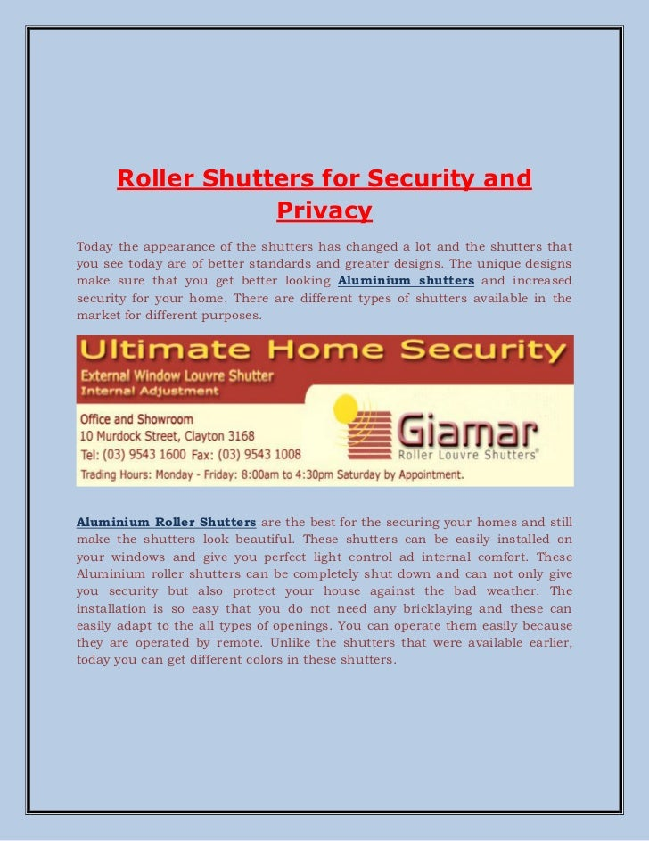 Roller Shutters for Security and                  PrivacyToday the appearance of the shutters has changed a lot and the sh...