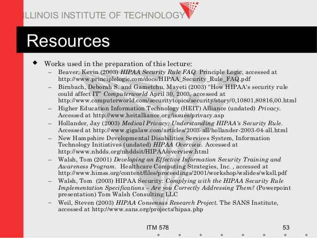 ITM 578 53 ILLINOIS INSTITUTE OF TECHNOLOGY Resources  Works used in the preparation of this lecture: – Beaver, Kevin (20...