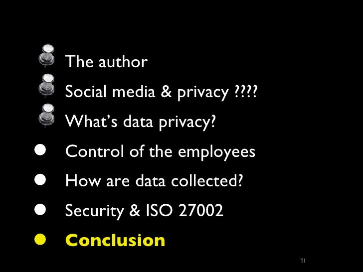social media the end of privacy This section discusses the privacy issues relating to social media, information and communications technology and identity security in this section.