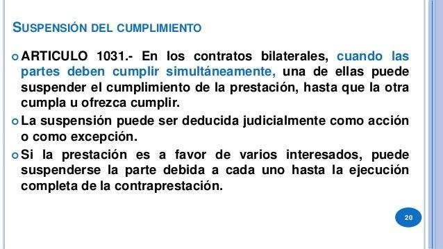 TUTELA PREVENTIVA ARTICULO 1032.- Una parte puede suspender su propio cumplimiento si sus derechos sufriesen una grave am...