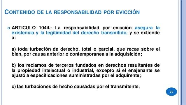 DEBER DEL ADQUIRENTE: CITACIÓN POR EVICCIÓN  Art. 1046.-Citación por evicción. Si un tercero demanda al adquirente en un ...