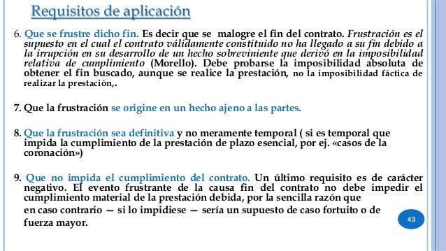 44 Efectos de la aplicación del instituto  Resolución del contrato.  Ausencia del resarcimiento.  Prestaciones cumplida...
