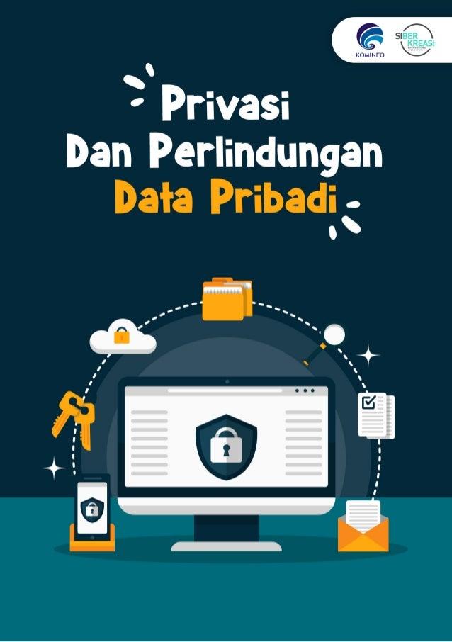 Privasi dan Perlindungan Data Pribadi