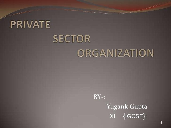 BY-:       Yugank Gupta        Ⅺ {IGCSE}                      1