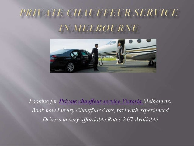 Private Chauffeur Car Melbourne