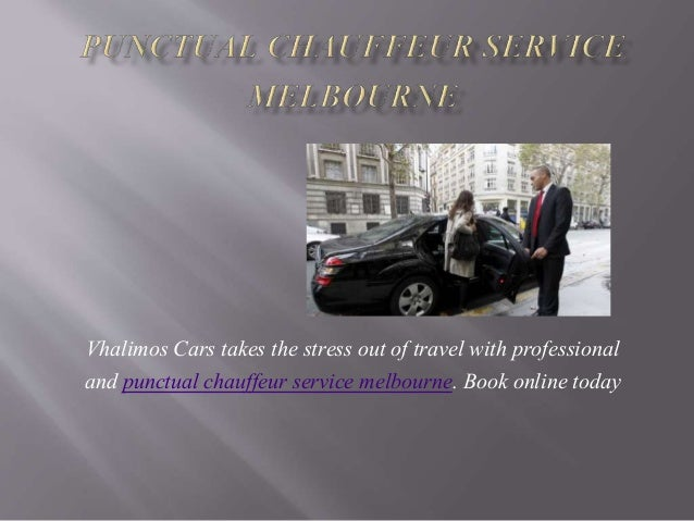 Vhalimos Cars takes the stress out of travel with professional and punctual chauffeur service melbourne. Book online today
