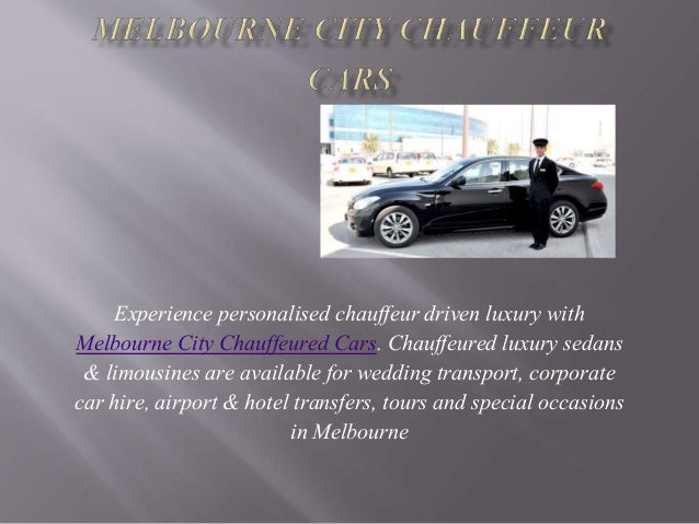 Experience personalised chauffeur driven luxury with Melbourne City Chauffeured Cars. Chauffeured luxury sedans & limousin...