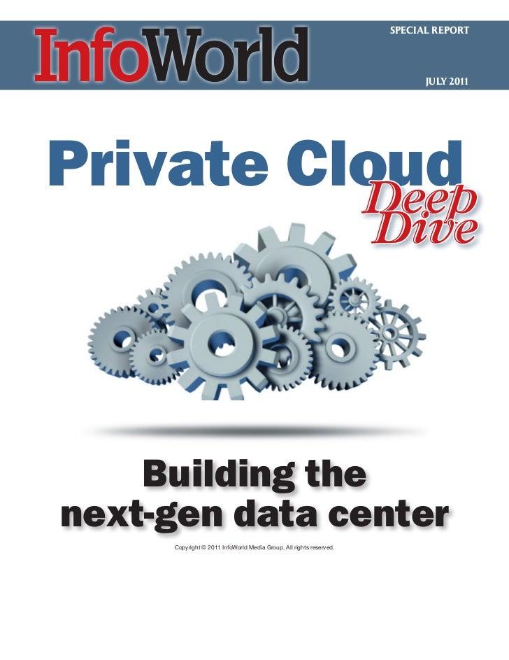 SPECIAL REPORT                                                                          JULY 2011Private Cloud          De...