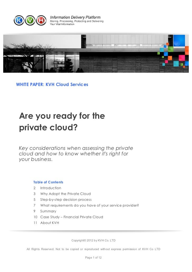 WHITE PAPER: KVH Cloud Services        Are you ready for the        private cloud?        Key considerations when assessin...