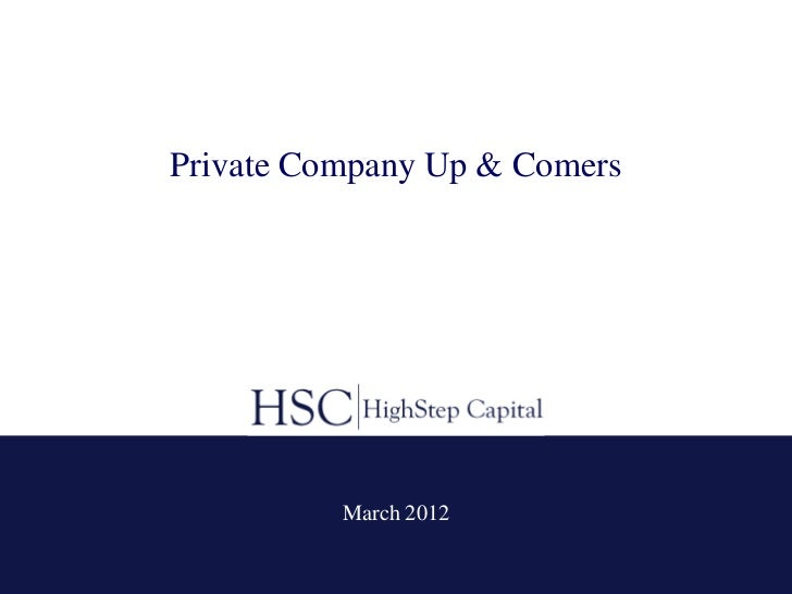 Private Company Up & Comers          March 2012