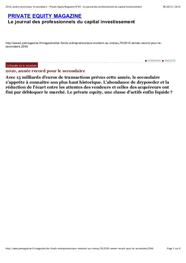 06/06/11 18:242010, année record pour le secondaire - Private Equity Magazine N°60 : Le journal des professionnels du capi...