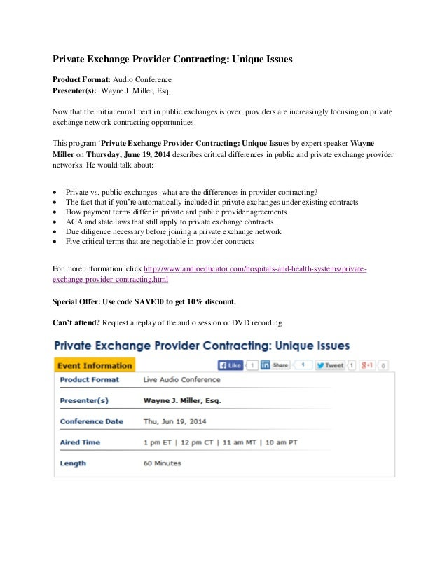 Private Exchange Provider Contracting: Unique Issues Product Format: Audio Conference Presenter(s): Wayne J. Miller, Esq. ...