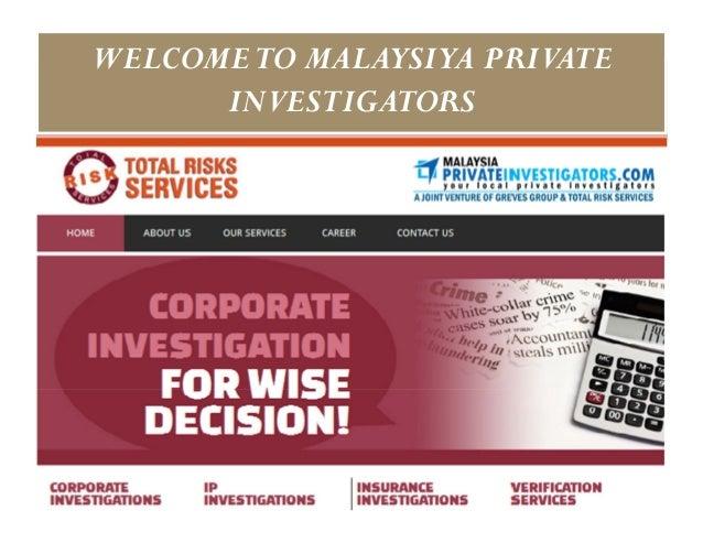 WELCOME TO MALAYSIYA PRIVATE      INVESTIGATORS