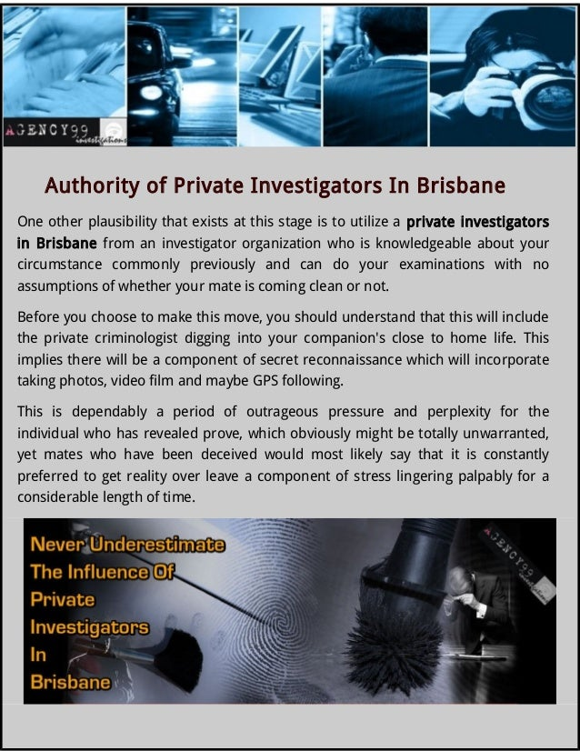Authority of Private Investigators In Brisbane One other plausibility that  exists at this stage is to ...