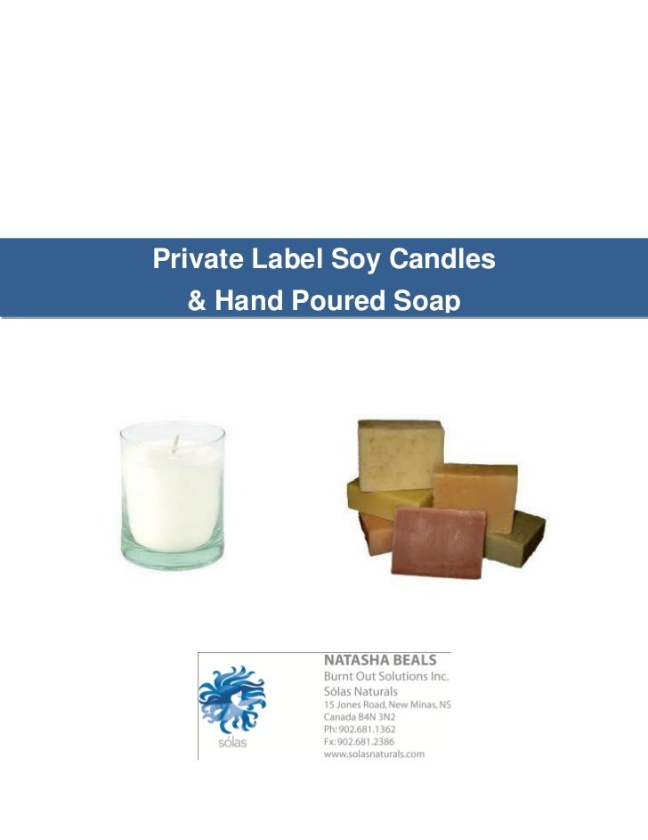 Private Label Soy Candles  & Hand Poured Soap