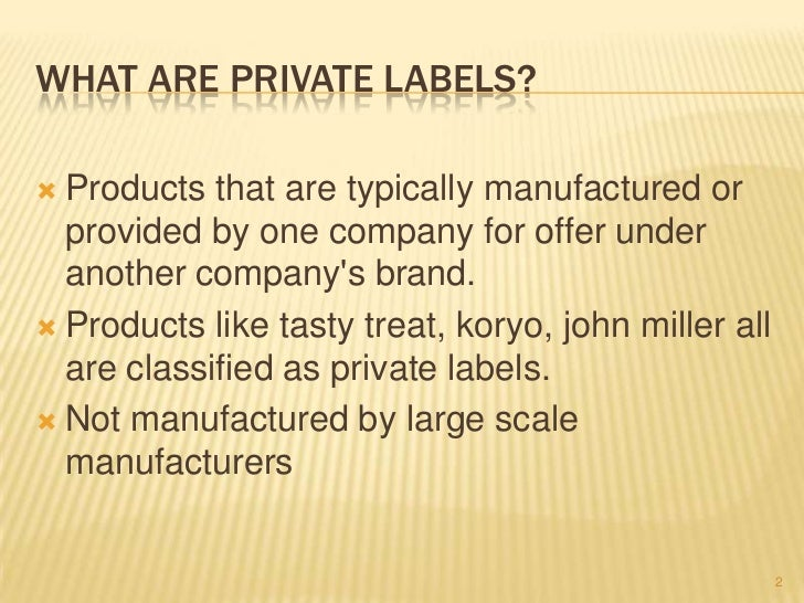 52345c6bf ... 2. WHAT ARE PRIVATE LABELS