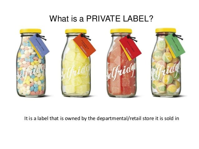 should national brand manufacturers also supply private label brands Brands vs private label: fighting to win analysis of a case of harward business review along 16 faced with the pros and cons of private label productions, what should national brand 20 3) efficiencies of selling private-labels are also exaggerated and since most retailers employ different.