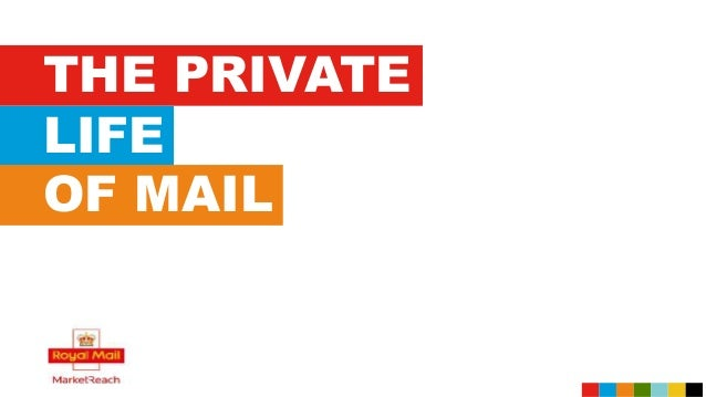 THE PRIVATE LIFE OF MAIL