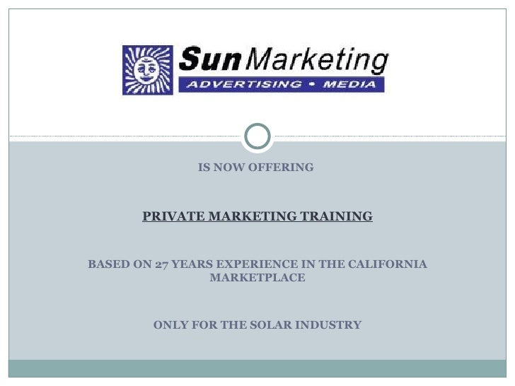 Is now offering <br />Private Marketing Training<br />Based on 17 years experience in the global Marketplace<br />Now….Onl...