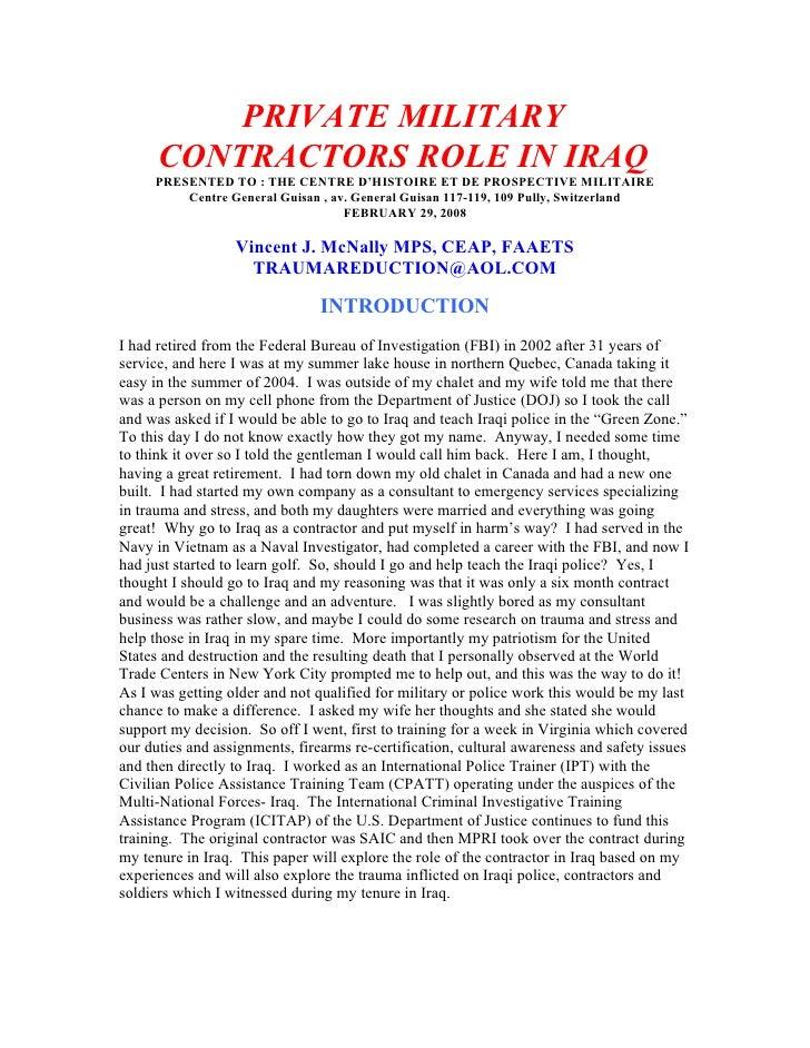 PRIVATE MILITARY       CONTRACTORS ROLE IN IRAQ      PRESENTED TO : THE CENTRE D'HISTOIRE ET DE PROSPECTIVE MILITAIRE     ...