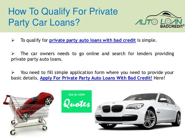 Private Party Auto Loans For People With Bad Credit At