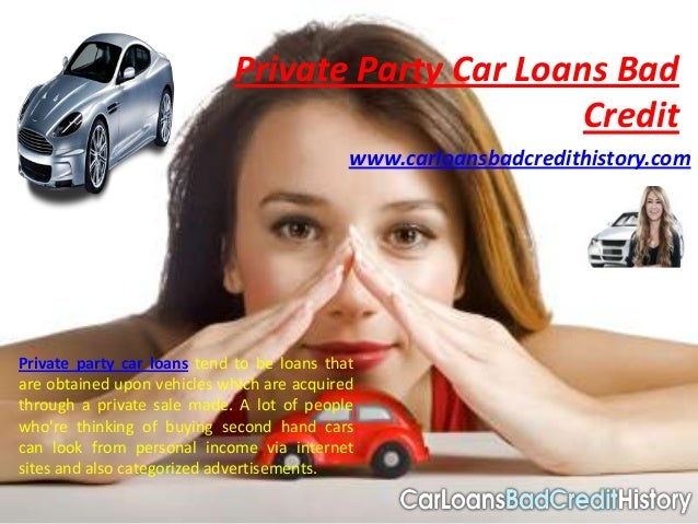 Private Party Car Loans Bad                                                  Credit                                       ...