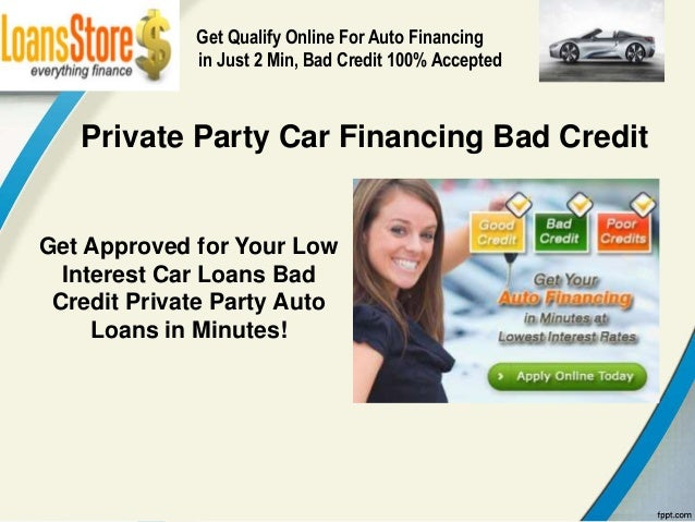 Private Party Car Loans For Bad Credit