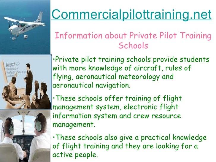 Commercialpilottraining.net <ul><li>Information about Private Pilot Training Schools </li></ul><ul><li>Private pilot train...